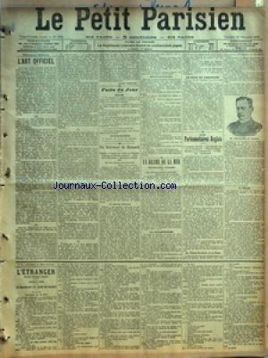 PETIT PARISIEN (LE) [No 9891] du 27/11/1903 - L'ART OFFICIEL PAR JEAN FROLLO - FAITS DU JOUR - HIER - AUJOURD'HUI - UN SERVITEUR DE BISMARK - PINNOW LE MODELE DES VALETS DE CHAMBRE - VINGT ANS AU SERVICE DU PRINCE - FIDELITE ET DISCRETION - ANECDOTES ET SOUVENIRS - UN SERVICE DIFFICILE - MISSIONS DE CONFIANCE - UN DRAME DE LA MER - TRENTE-CINQ VICTIMES - LA CATASTROPHE - LE ROLE DE L'EQUIPAGE - LES PARLEMENTAIRES ANGLAIS - LA PREMIERE JOURNEE - LES DEPUTES FRANCAIS AU CONTINENTAL - VISITES AU P par Collectif