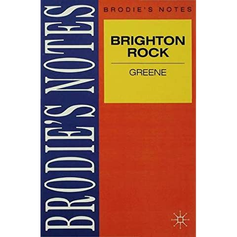 Greene: Brighton Rock (Brodie&quote;s Notes)