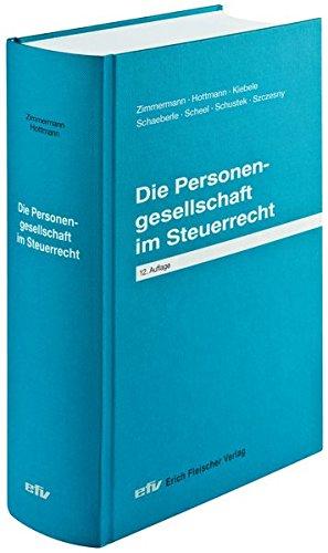 Die Personengesellschaft im Steuerrecht: Praxis-Ratgeber, Sonderbände