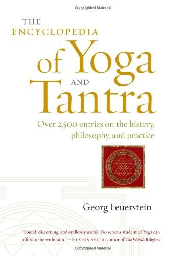 The Encyclopedia of Yoga and Tantra by Georg Feuerstein (2011-03-08)