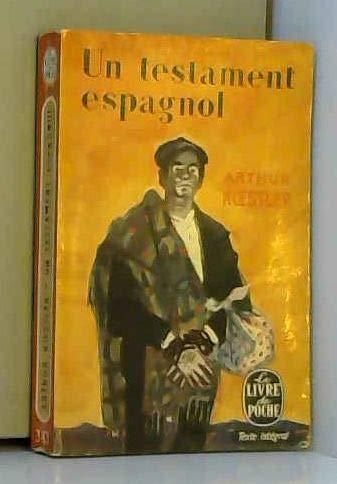 Un Testament espagnol par Arthur Koestler