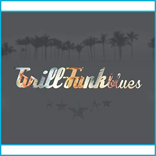 Blue Grill (Grill-Funk Blues [Explicit])