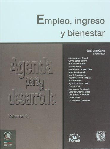 Empleo, ingreso y bienestar/ Employment, Income and Welfare: 11 (Agenda Para El Desarrollo)