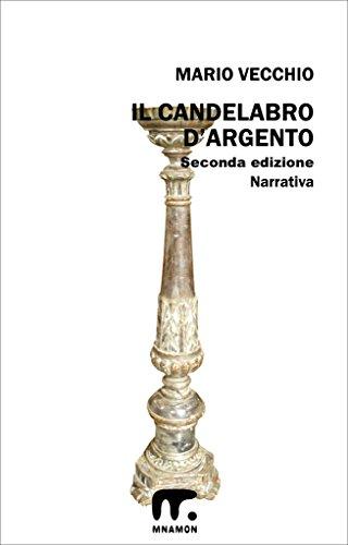 Il candelabro d'argento (Italian Edition)