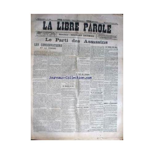 LIBRE PAROLE (LA) [No 4222] du 11/11/1903 - LE PARTI DES ASSASSINS - LES CONSERVATEURS ET LA PRESSE - LA LIBERTE D'ENSEIGNEMENT.