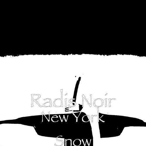 new york snow by radis noir on amazon music. Black Bedroom Furniture Sets. Home Design Ideas