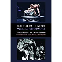 Taking it to the Bridge: Music as Performance (Paperback) - Common