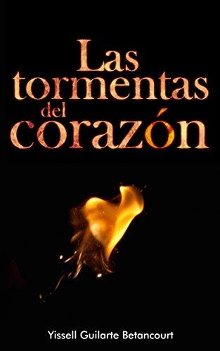 LAS TORMENTAS DEL CORAZON