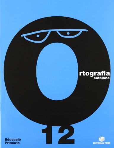 Ortografía Catalana. Quadern 12 - 9788430708598