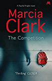 The Competition: A Rachel Knight novel