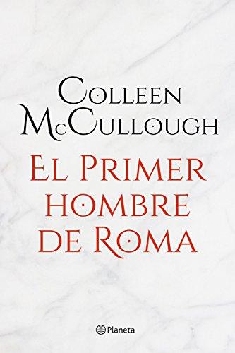 El primer hombre de Roma por Colleen McCullough