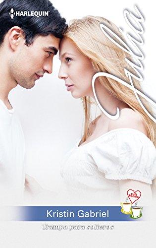 Trampa para solteros: Comedia romántica-café romeo (1) (Julia) por Kristin Gabriel