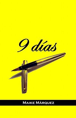 9 Días (sin censura) por Maike Márquez