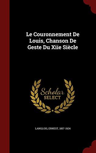 Le Couronnement De Louis Chanson De Geste Du Xiie Siecle [Pdf/ePub] eBook