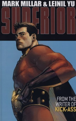 Superior (graphic novel): 1 by Mark Millar, Leinil Francis Yu (2012) Hardcover