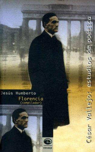 César Vallejo: estudios de poética