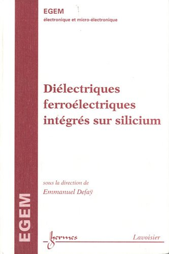 Diélectriques ferroélectriques intégrés sur silicium