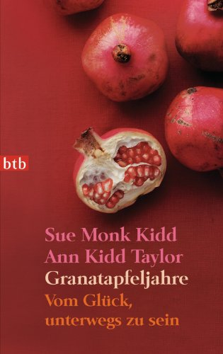 granatapfeljahre-vom-glck-unterwegs-zu-sein-german-edition