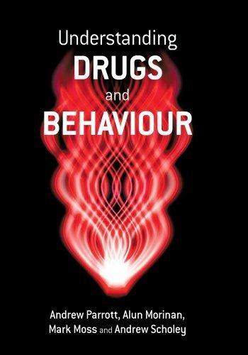 Understanding Drugs and Behaviour by Andrew Parrott (2004-07-02)