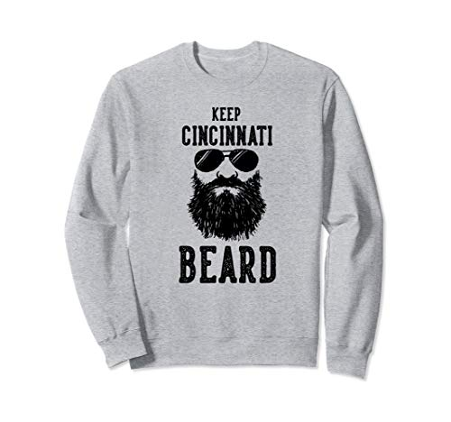 Keep Cincinnati Ohio BEARD Funny Hipster Retro  Sweatshirt Ohio-retro-sweatshirt