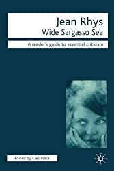Jean Rhys - Wide Sargasso Sea (Readers' Guides to Essential Criticism) by Dr Carl Plasa (2001-11-19)