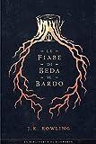 Le fiabe di Beda il Bardo (I libri della Biblioteca di Hogwarts Vol. 3)