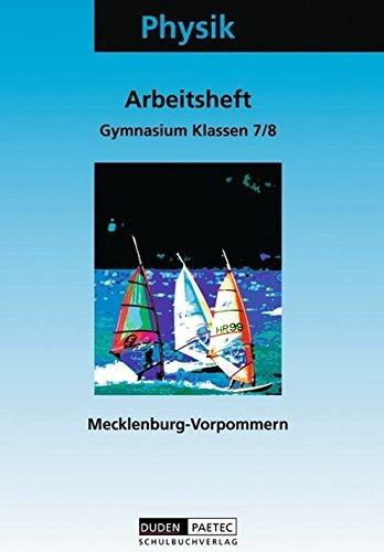 Physik Klassen 7/8 Arbeitsheft Gymnasium Mecklenburg-Vorpommern. Neubearbeitung. by Lothar Meyer (2003-07-31)