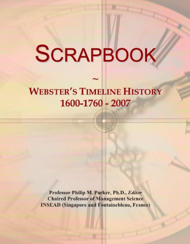 Scrapbook: Webster's Timeline History, 1600-1760 - 2007