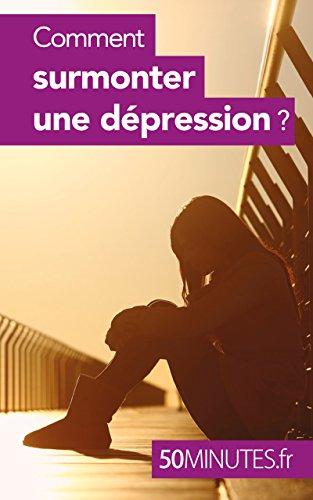 Comment surmonter une dépression ? (Équilibre t. 3)