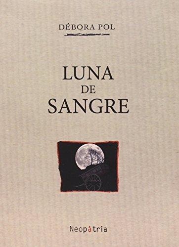 Luna De Sangre (Opera prima)
