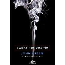 Alaskanin Pesinde: Ciltli