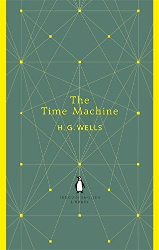 Penguin English Library the Time Machine (The Penguin English Library) by H G Wells(2012-07-31)