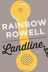 Landline: A Novel by Rainbow Rowell (2014-07-08)
