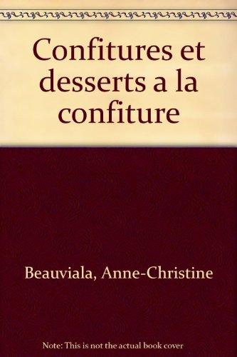 CONFITURES ET DESSERTS A LA CONFITURE