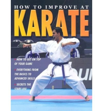 How to Improve at Karate (How to Improve At... (Paperback)) (Paperback) - Common