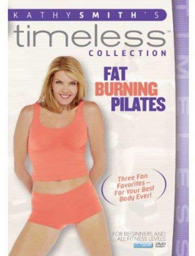 Kathy Smith Timeless Collection: Fat Burning Pilates by Kathy Smith