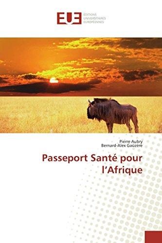 Passeport santé pour l afrique par Pierre Aubry