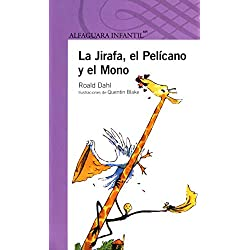 La Jirafa, el Pelícano y el Mono / The Giraffe and the Pelly and Me