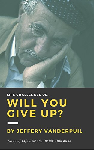 life-challenges-us-will-you-give-up-english-edition