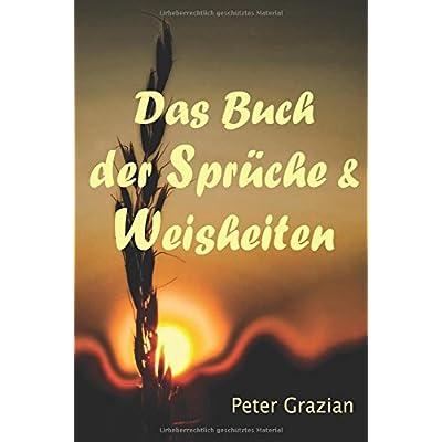 PDF] Das Buch der Sprüche und Weisheiten: Unkommentierte Fassung