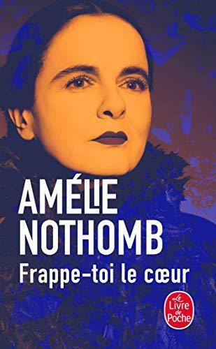 Frappe-toi le coeur (Littérature) por Amélie Nothomb