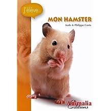 J'élève mon hamster