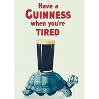 Vintage GUINNESS hanno un GUINNESS quando sei stanco Cartolina illustrata, formato A3, 250 g/mq, riproduzione - Irish Ale