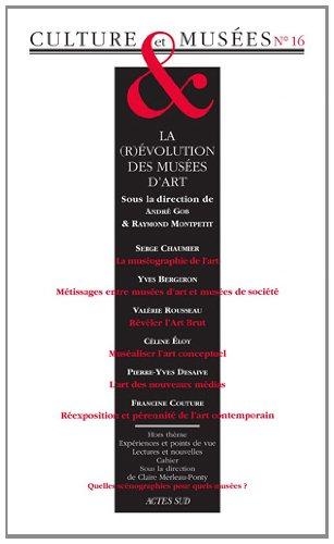 Culture & Musées, N° 16 : La révolution des musées d'art par André Gob, Raymond Montpetit, Collectif