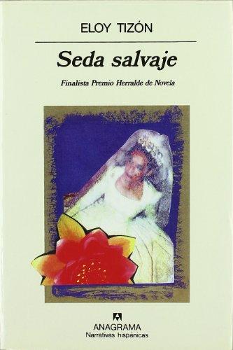 Seda Salvaje