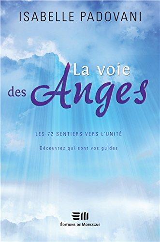 La Voie des anges par Isabelle Padovani