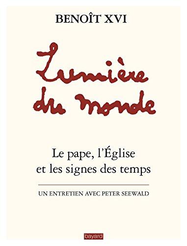 Lumière du monde - Benoît XVI