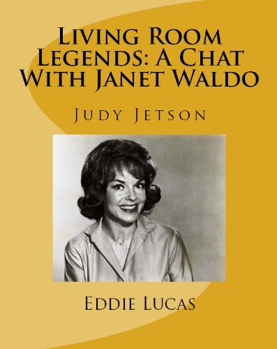Living Room Legends: A Chat With Janet Waldo (English Edition)
