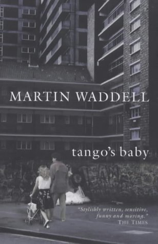 Tango's Baby by Martin Waddell (2001-01-02)