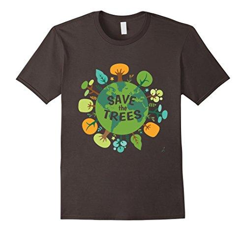 Save Trees Shirt Tree Hugger Environmental Protect Forests